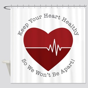 Keep Heart Healthy Shower Curtain