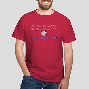 Want to Dark T-Shirt