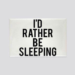I'd rather be sleeping Rectangle Magnet
