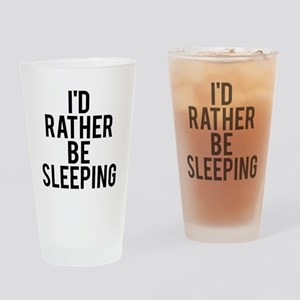 I'd rather be sleeping Drinking Glass