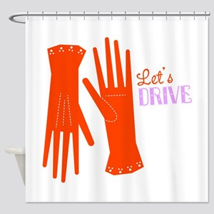 Lets Drive Gloves Shower Curtain