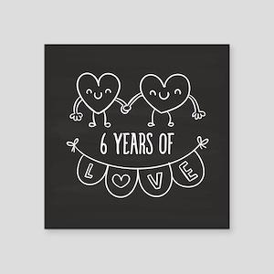 6th Anniversary Gift Chalkb Square Sticker 3