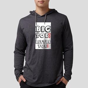 BIG TOE - LITTLE TOE! Long Sleeve T-Shirt