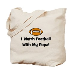 I Watch Football With My Papa Tote Bag