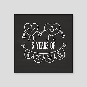 "5th Anniversary Gift Chalkb Square Sticker 3"" x 3"""