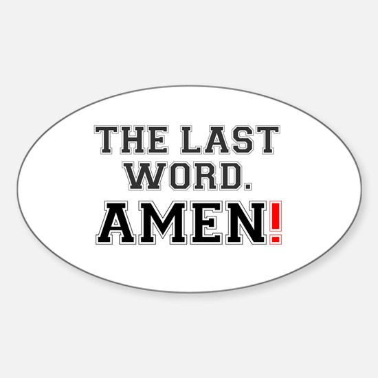 THE LAST WORD - AMEN! Decal