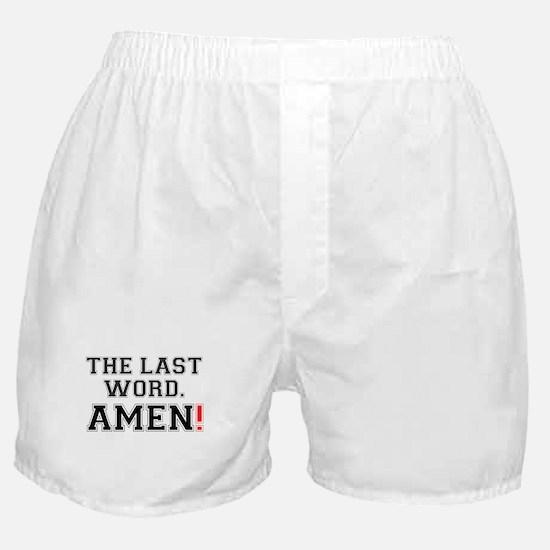 THE LAST WORD - AMEN! Boxer Shorts