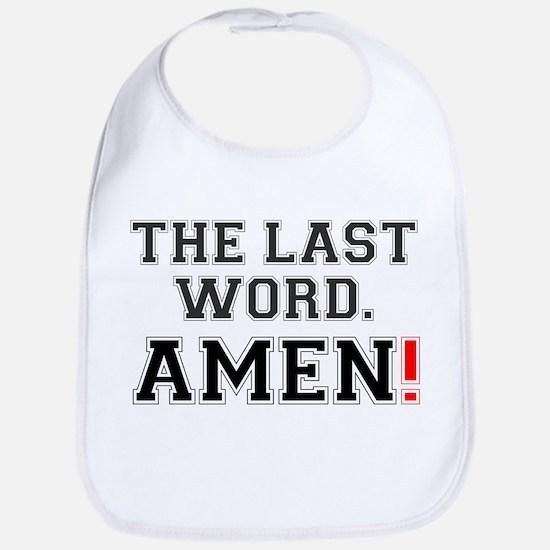 THE LAST WORD - AMEN! Bib