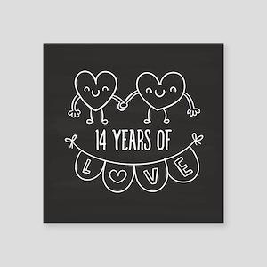 "14th Anniversary Gift Chalk Square Sticker 3"" x 3"""