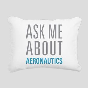 Ask Me About Aeronautics Rectangular Canvas Pillow