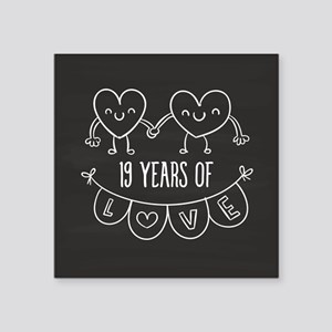 "19th Anniversary Gift Chalk Square Sticker 3"" x 3"""