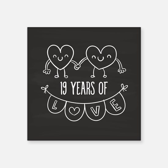"19th Anniversary Gift Chalk Square Sticker 3"" x 3"""