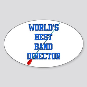 World's Best Band Director Oval Sticker