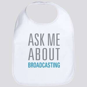 Ask Me About Broadcasting Bib