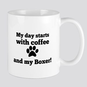 My day starts with Coffee and my Boxer Mugs