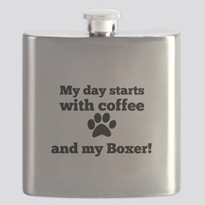 My day starts with Coffee and my Boxer Flask