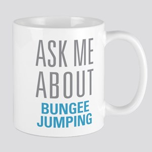 Ask Me About Bungee Jumping Mugs