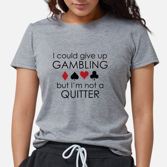 GiveUpOnGambling1A T-Shirt