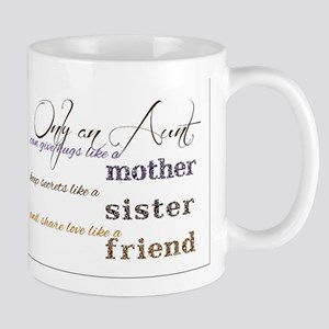 Only Aunts can give hugs like an Aunt in curs Mugs