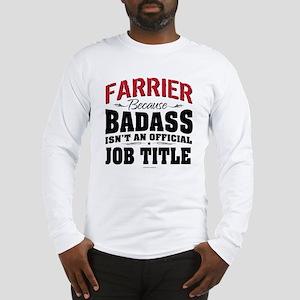 Badass Farrier Long Sleeve T-Shirt