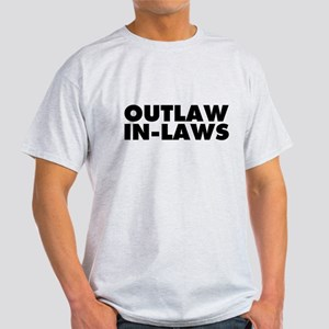 Outlaw In-Laws Light T-Shirt