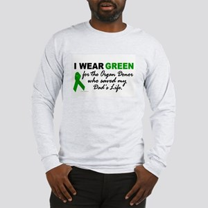 I Wear Green (Saved My Dad's Life) Long Sleeve T-S