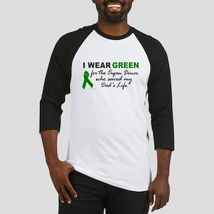 I Wear Green (Saved My Dad's Life) Baseball Jersey