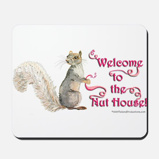 Squirrel Nut House Mousepad