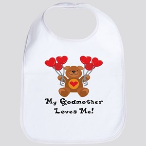 My Godmother Loves Me! Bib