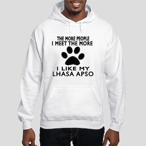 I Like More My Lhasa Apso Hooded Sweatshirt