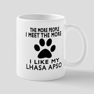 I Like More My Lhasa Apso Mug