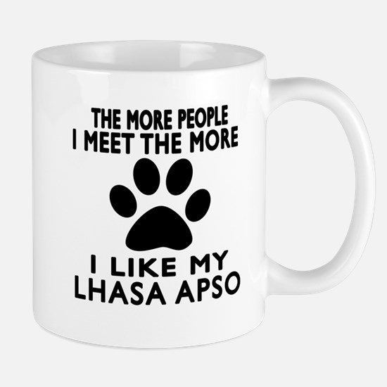 I Like More My Lhasa Apso Mug