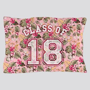 Class of 18 Floral Pink Pillow Case