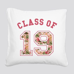 Class of 19 Floral Pink Square Canvas Pillow