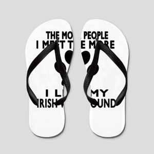 I Like More My Irish Wolfhound Flip Flops