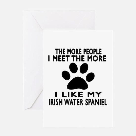 I Like More My Irish Water Spaniel Greeting Card