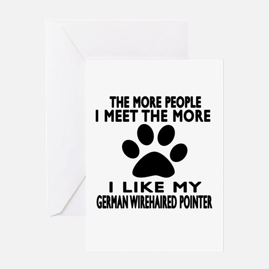 I Like More My German Wirehaired Poi Greeting Card