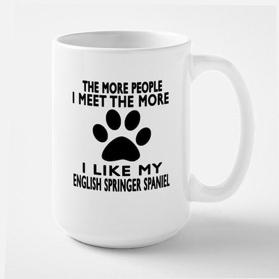 I Like More My English Springer Spaniel Large Mug