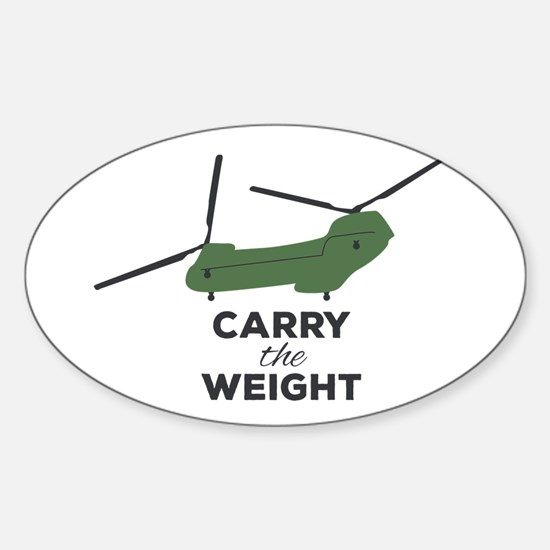 Carry The Weight Copter Decal