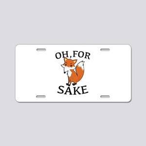 Oh, For Fox Sake Aluminum License Plate