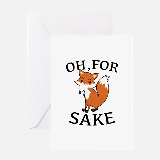Oh, For Fox Sake Greeting Card