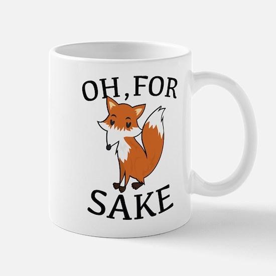 Oh, For Fox Sake Mug