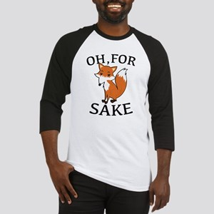 Oh, For Fox Sake Baseball Jersey