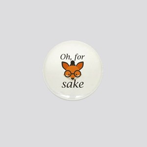 Oh, For Fox Sake Mini Button