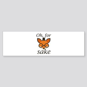Oh, For Fox Sake Sticker (Bumper)