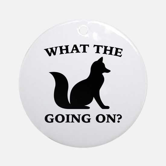 What The Fox Going On? Ornament (Round)
