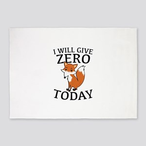 I Will Give Zero Fox Today 5'x7'Area Rug