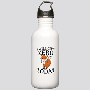 I Will Give Zero Fox Today Stainless Water Bottle