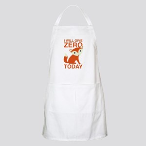 I Will Give Zero Fox Today Apron