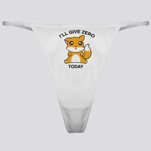 I Will Give Zero Fox Today Classic Thong
